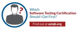 Which software testing certification should I get first?